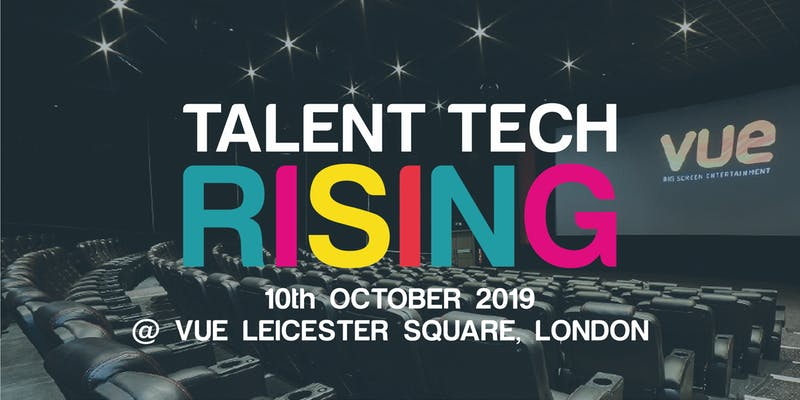 TalentTech Rising 2019 – A 360 view of next-generation talent technology