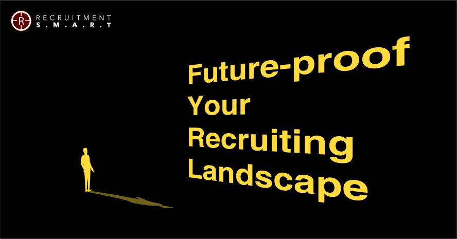 Future Proof Your Recruiting Trends in 2020