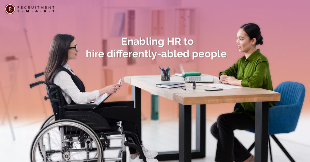 Enabling HR to hire differently-abled people