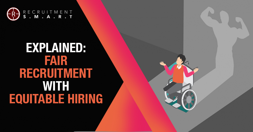 Explained: Fair Recruitment with Equitable Hiring