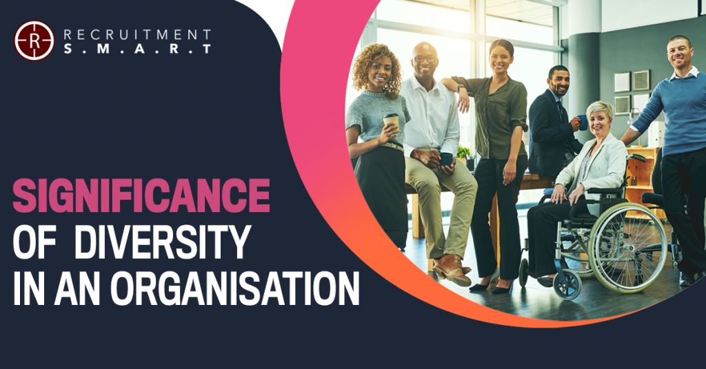 Significance of Diversity in an Organisation