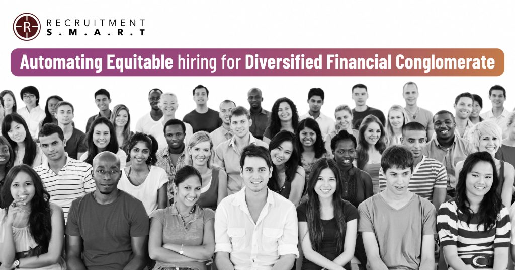 Automating Equitable hiring for Diversified Financial Conglomerate
