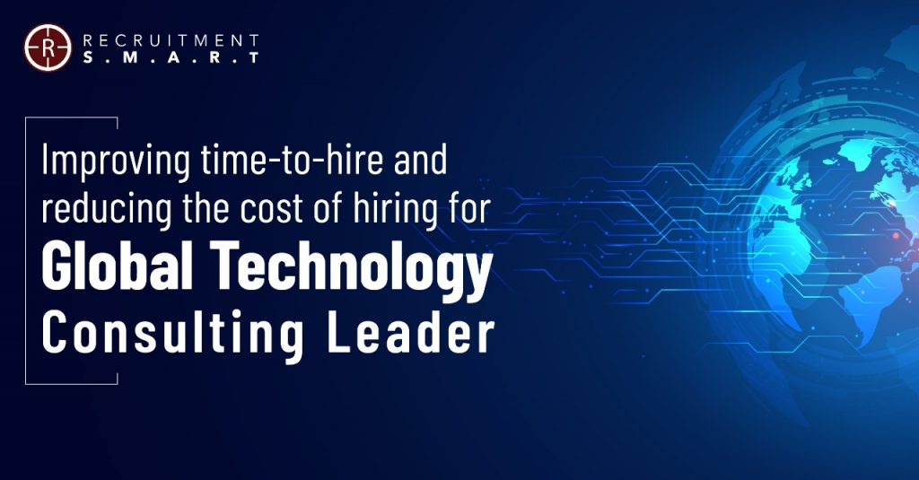 Improving time-to-hire and reducing the cost of hiring for Global Technology Consulting Leader