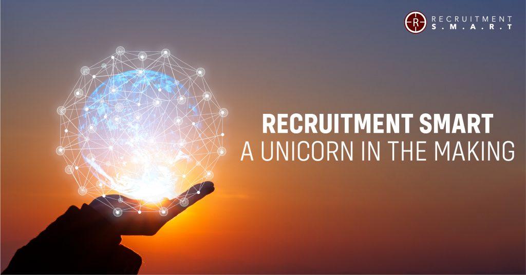 Recruitment Smart – A Unicorn in the making